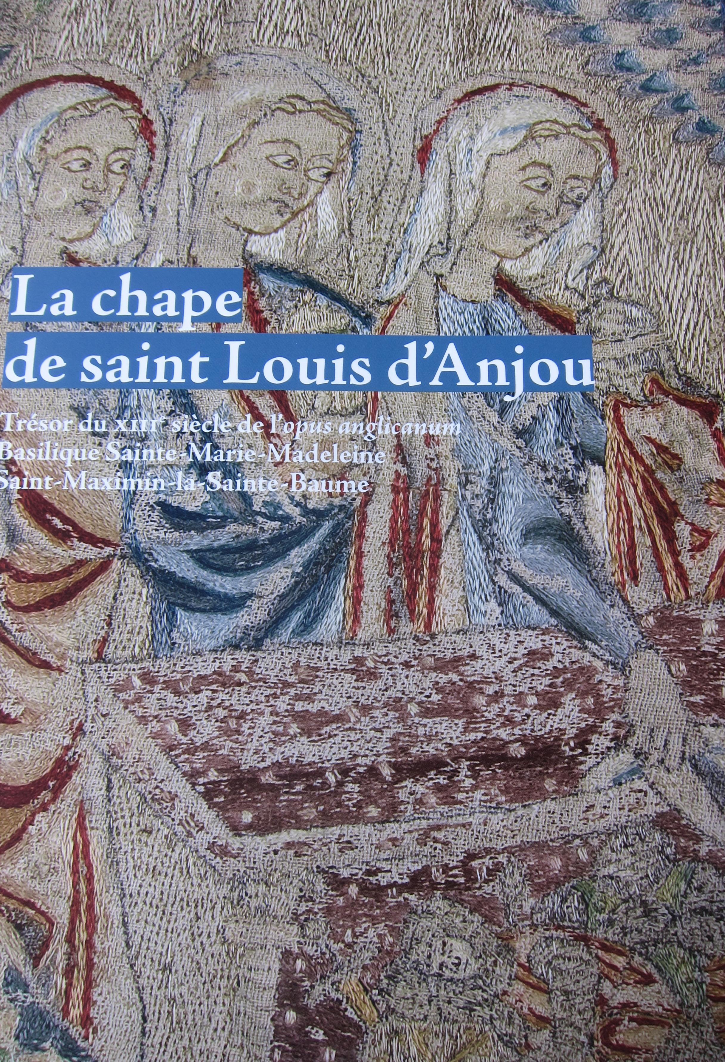 La chape de Saint-Louis d'Anjou