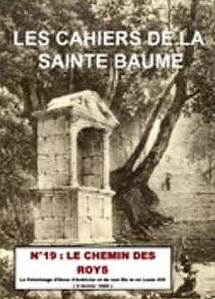 Pèlerinage du Roi Louis XIV en Sainte-Baume