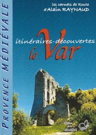 Les carnets de route d'Alain Raynaud, Provence médiévale