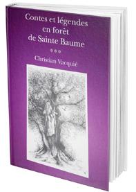 Contes et légendes en forêt de Sainte-Baume