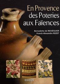 En Provence, des poteries aux faïences