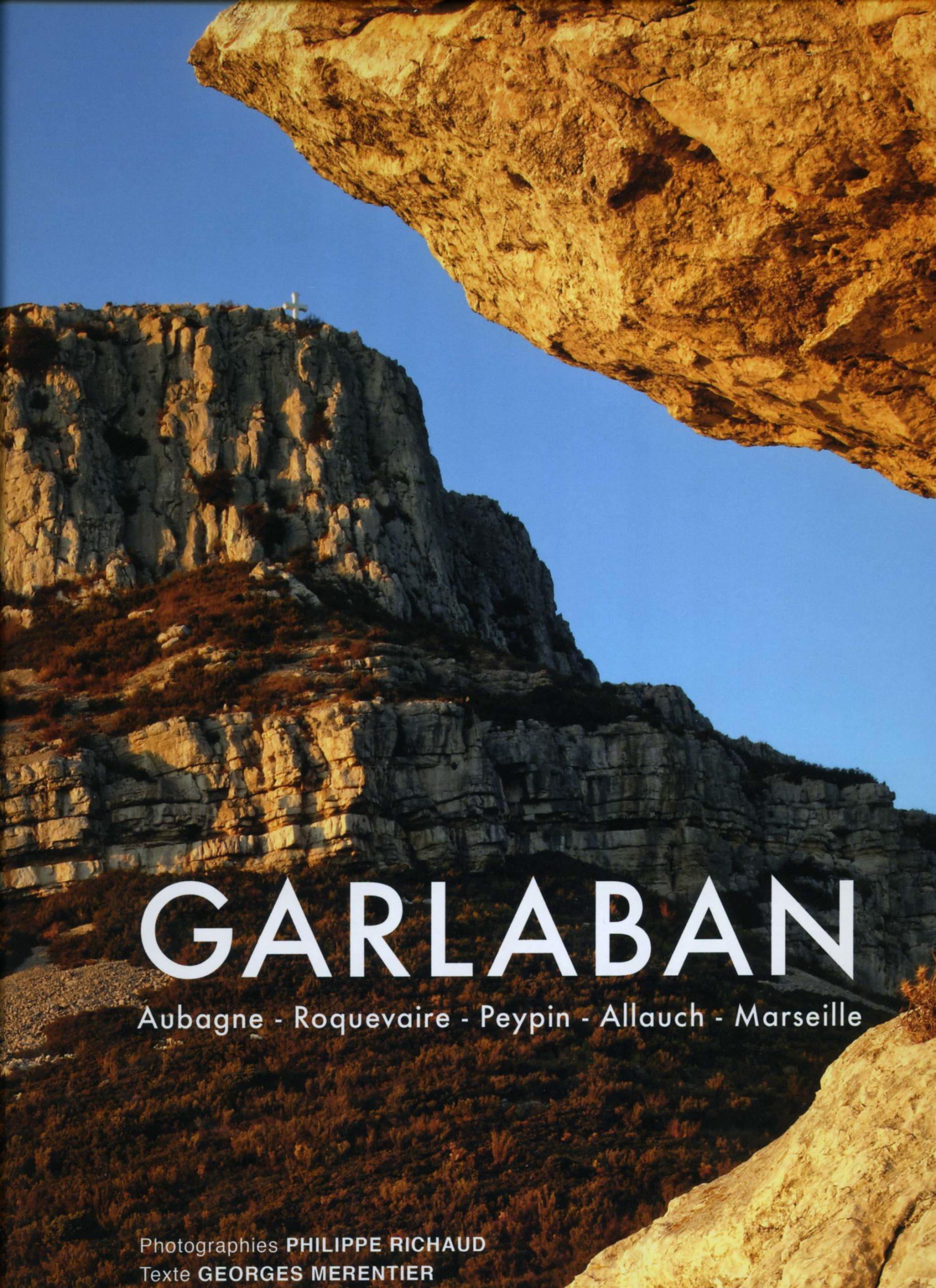 Philippe Richaud vous emmène sur Garlaban