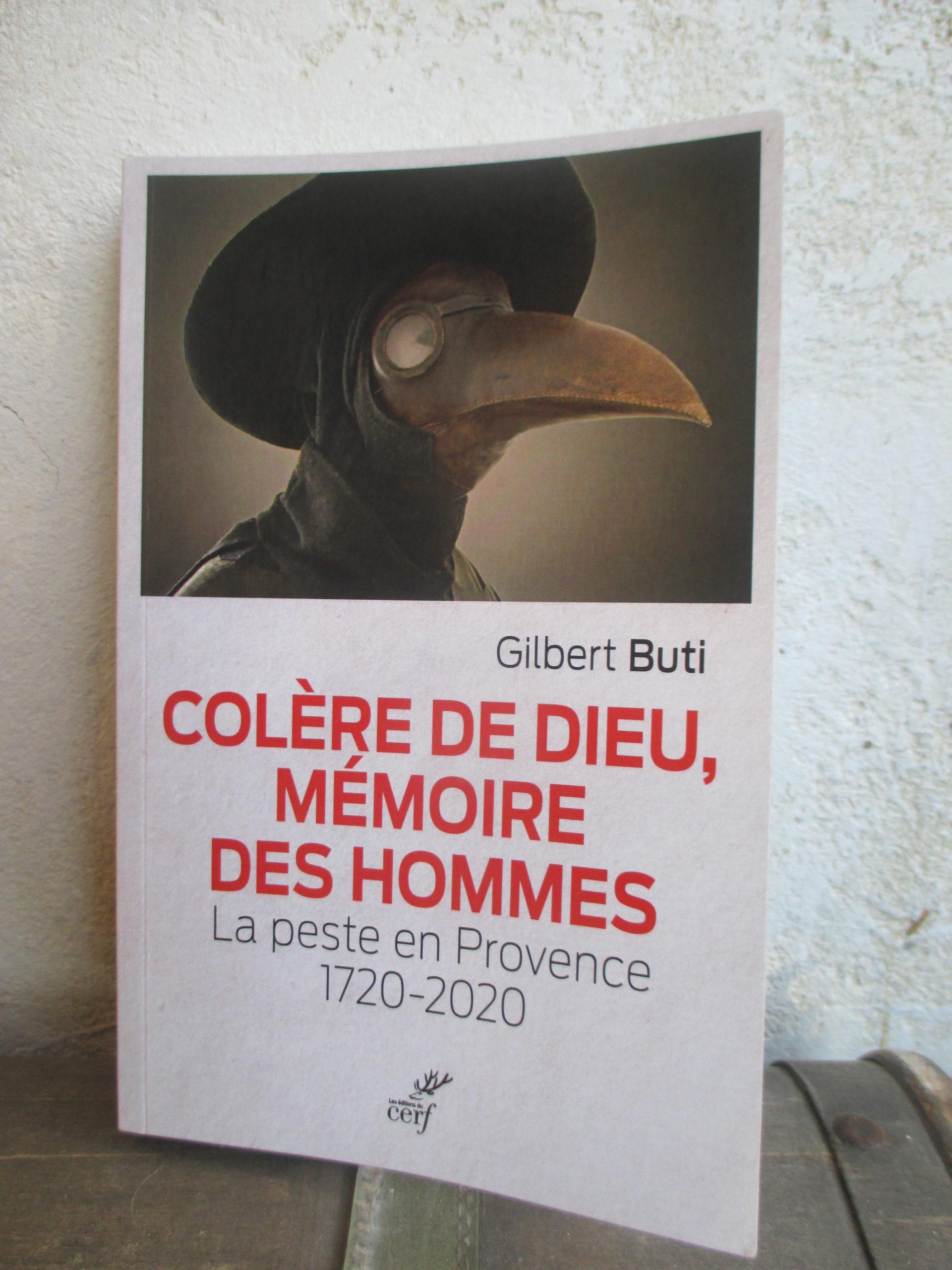 Colère de Dieu, Mémoire des hommes. La peste en Provence 1720-2020